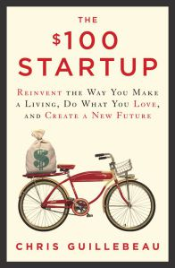 The $100 Startup Book by Chris Guillebeau